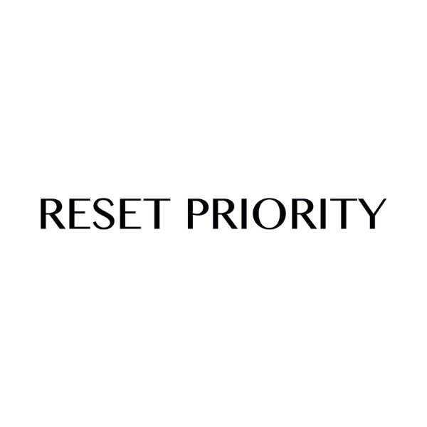 Reset Priority